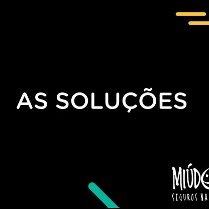 MIÚDOS SEGUROS NA NET - AS SOLUÇÕES PARA O USO SEGURO DA INTERNET