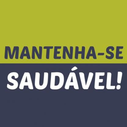 ACT - MANTEM-TE SAUDÁVEL